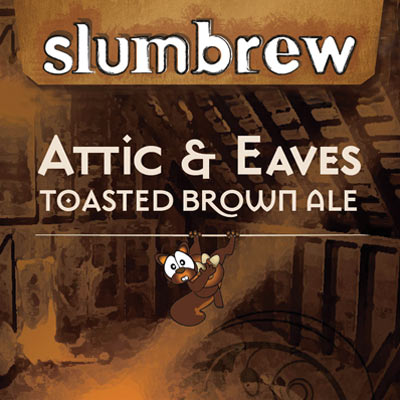 Attic & Eaves Toasted Brown ALE
