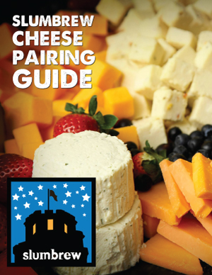 Slumbrew Cheese and Beer Pairing guide